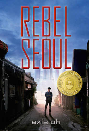 Rebel Seoul book cover by Axie Oh