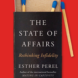 "Close up of Esther Perel's book ""The State of Affairs"" - cover is a match book with the words overlaid on it."