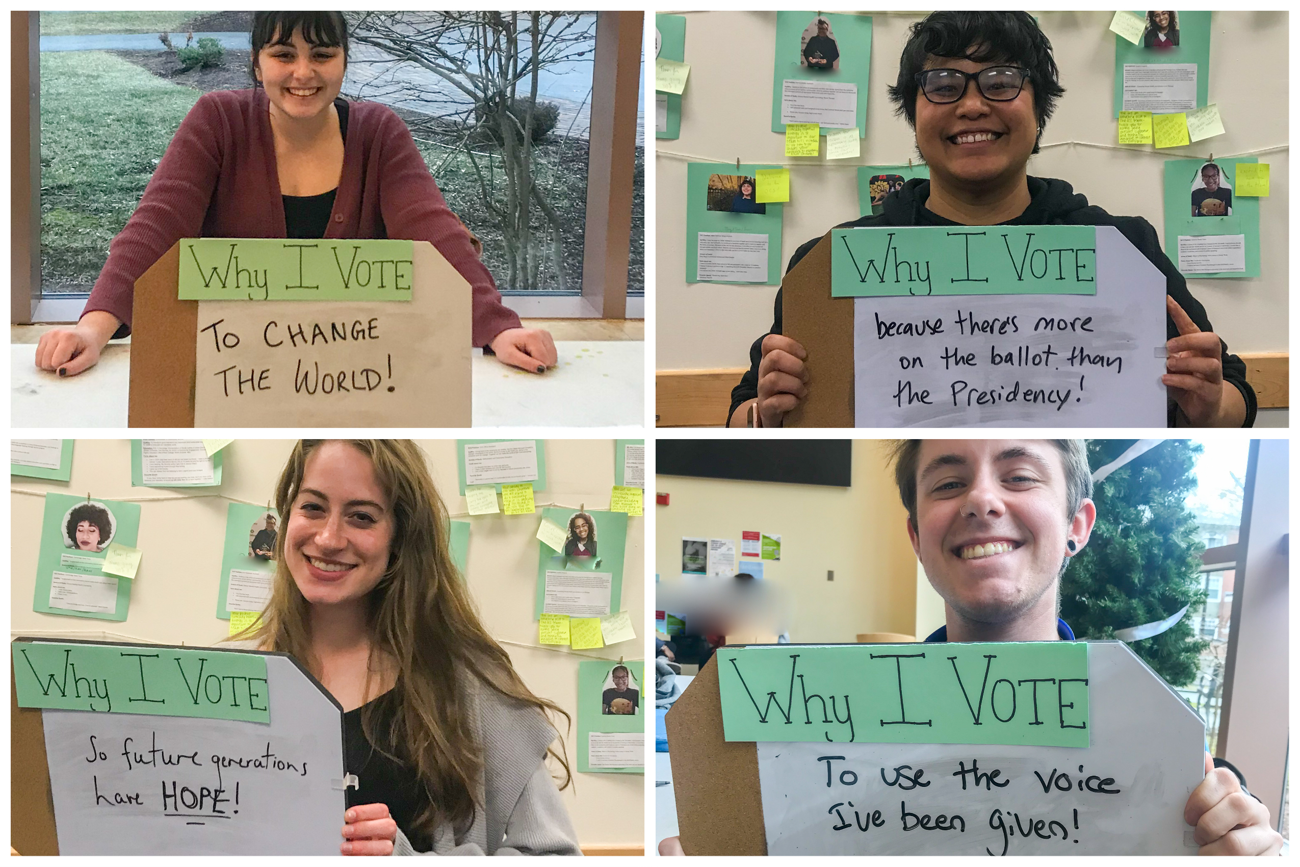 4 students hold why I vote signs saying to change the world, because there's more on the ballot than the presidency, so future generations have hope, to use the voice I'v been given
