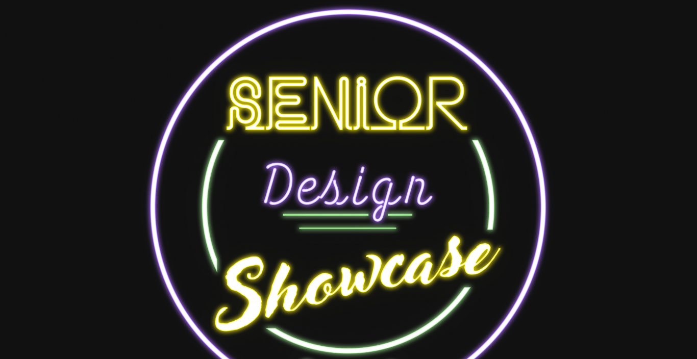 Graphic that looks like a neon sign: Senior Design Showcase 2020